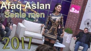 Afaq Aslan - Sənlə Mən 2017