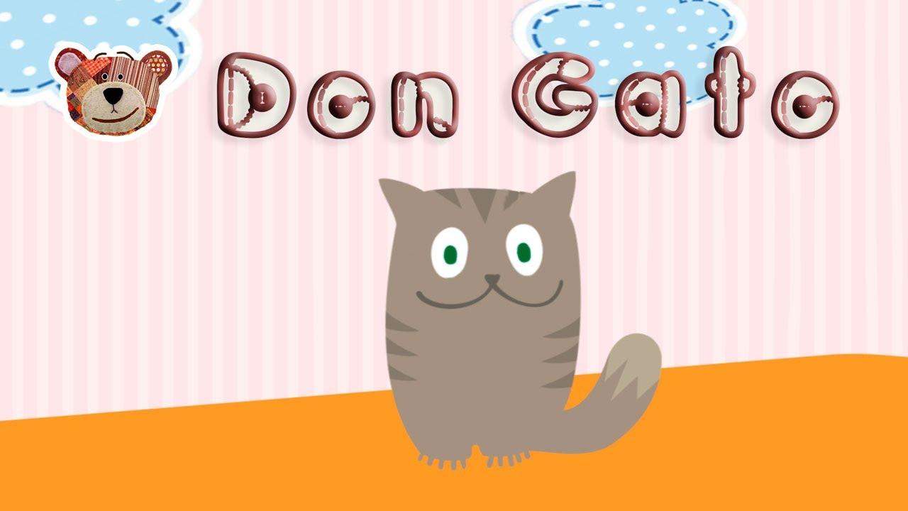 Don Gato - Canciones infantiles del Oso Traposo