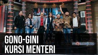 Gono-Gini Kursi Menteri (FULL VERSION) | Mata Najwa