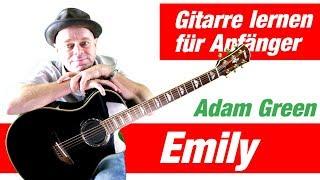 Emily Adam Green Gitarre lernen für Anfänger