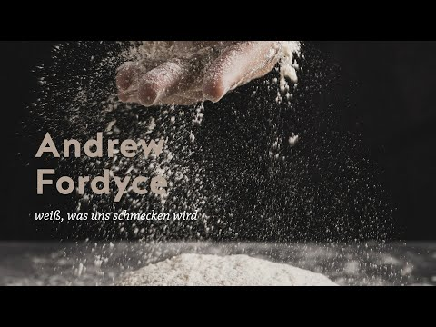 Andrew Fordyce weiß, was uns schmecken wird