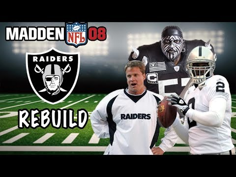 TURNING THE BIGGEST BUST INTO A NFL SUPERSTAR | 2007 RAIDERS REBUILD