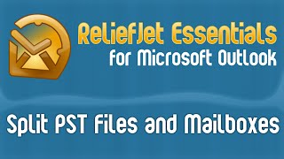 How to Split Large PST Files and Outlook/Exchange Mailboxes