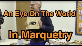 Marquetry Competition An Eye On The World