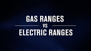 Gas vs Electric Range | Which oven is better for me?