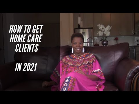 , title : 'Home Care Business | How To Get Clients In 2021