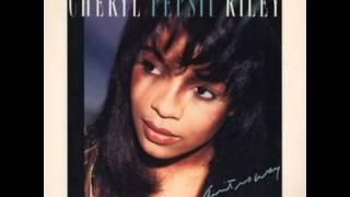 Cheryl Pepsii Riley - Ain't No Way