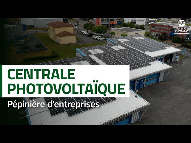 Installation d'une centrale photovoltaïque à la pépinière d'entreprises
