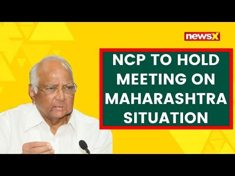 NCP to hold meeting on Maharashtra Situation | NewsX