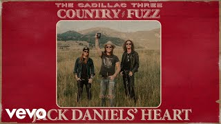 The Cadillac Three Jack Daniels' Heart