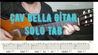 ÇAV BELLA (BELLA CİAO) GİTAR SOLO TAB NOTA TUTORİAL(GİTAR DERSİ)