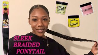 $5 SLEEK LONG BRAIDED PONYTAIL ON NATURAL HAIR! ||  PROTECTIVE STYLE/ NO HEAT!!
