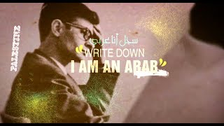 Write down I am an Arab.