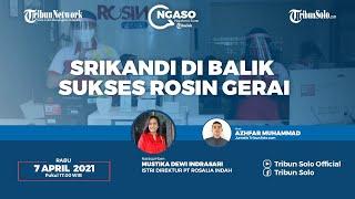 NGASO: Srikandi di Balik sukses Rosin Gerai