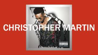 Christopher Martin - Cheaters Prayer | Official Audio