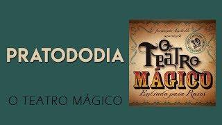 O Teatro Mágico - Patrododia [ÁUDIO OFICIAL]