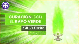 Curación Con El Rayo Verde - Consagración De Perfección Al Arcángel Rafael