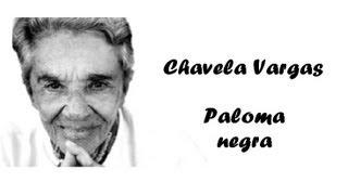 Chavela Vargas - Paloma negra (spanyol és magyar felirat)