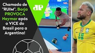Provocou Neymar? Olha o que Borja fez após o Brasil ser vice para a Argentina