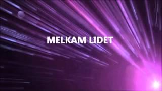 MELKAM LIDET