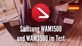 Samsung WAM1500 und WAM3500 im Test [4K UHD]