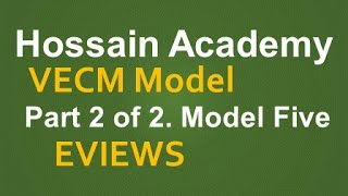 VECM. Part 2 of 2. Model Five. EVIEWS