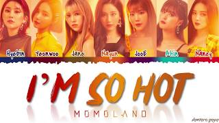 MOMOLAND (모모랜드) - 'I'm So Hot' Lyrics [Color Coded_Han_Rom_Eng]