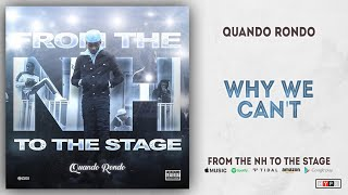Quando Rondo   Why We Can't (From The NH To The Stage)