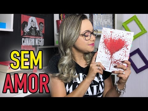 RESENHA SEM AMOR  | ED. CHARME