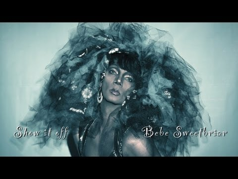 Show it off (Clean Version) - Bebe Sweetbriar