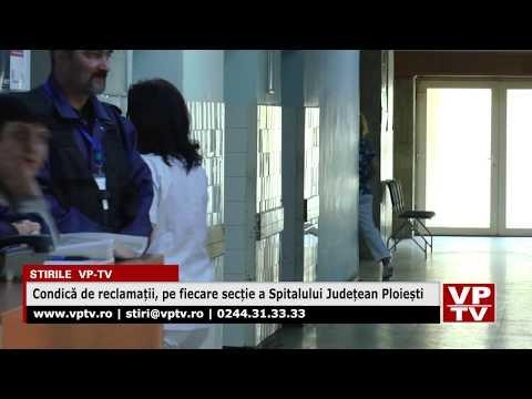 Condică de reclamații, pe fiecare secție a Spitalului Județean Ploiești