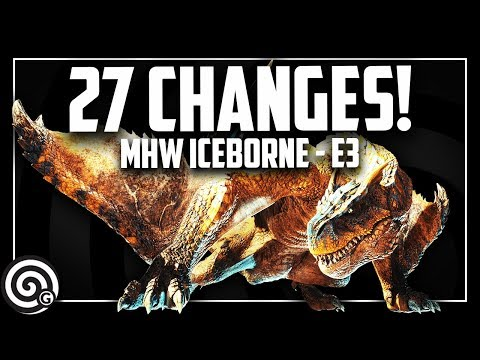 ICEBORNE E3 - 27 Changes & New Info! | Monster Hunter World