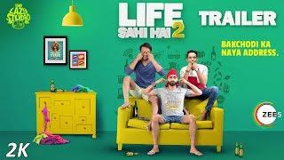 Life Sahi Hai Trailer