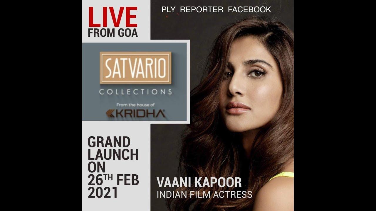 Meet VAANI KAPOOR At SATVARIO 1 MM Laminates Launch | LIVE From GOA On Ply Reporter FB Page | 26 Feb