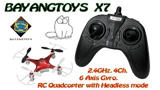 BAYANGTOYS X7 2.4GHz, 4Ch, 6 Axis Gyro, RC Quadcopter with Headless mode (RTF)