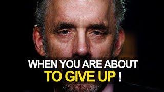 WATCH WHEN YOU FEEL LIKE GIVING UP! - JORDAN PETERSON  [INSPIRING]