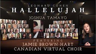 HALLELUJAH (Leonard Cohen) - Jamie Brown-Hart & Canadian Virtual Choir