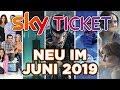 Sky Ticket - Neu Im Juni 2019