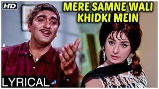 Mere Samne Wali Khidki Mein | Lyrical Song   - YouTube