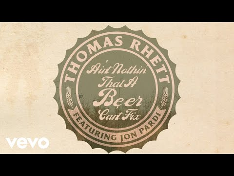 Thomas Rhett Beer Can't Fix Feat Jon Pardi