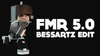 FMR 5.0 (BessArtz Edit) [500 sub special ^^]