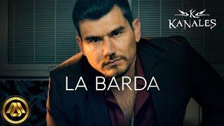 Kanales - La Barda (Video Oficial)