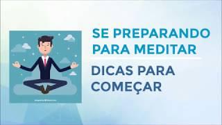 # 8 - Desenvolvendo o Hábito de Meditar
