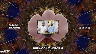 Burak Cilt & Drop G - Move In On
