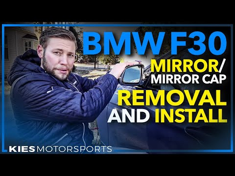 BMW F30 Side View Mirror and Mirror Cap Removal and Installation