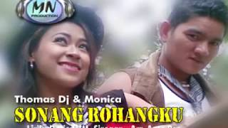 SONANG ROHANGKU - Thomas Ft Monica - Album TABAGSEL MADINA PANTI PALAS PALUTA