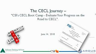 Watch: The CECL Journey - CSI's CECL Boot Camp - Evaluate Your Progress on the Road to CECL