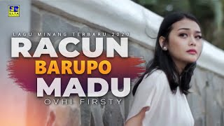 Download lagu Ovhi Firsty Racun Barupo Madu Mp3