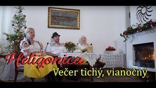 HELIGONICA - Večer tichý, vianočný (officiálny videoklip)