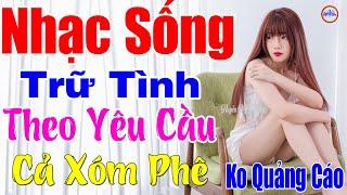 day-moi-la-nhac-tru-tinh-moi-det-2020-lk-nhac-song-thon-que-bolero-remix-me-te-phe-theo-yeu-cau